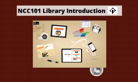 NCC101 Library Orientation