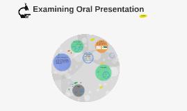 Examining Presentation
