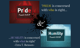 Pride & Humility (Major Assignment)