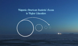 Hispanic American Students' Access