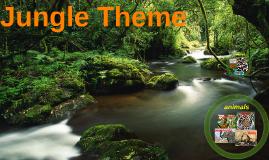 Copy of Jungle Theme