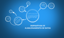 DISPOSITIVOS DE ALMCENAMIENTO DE DATOS