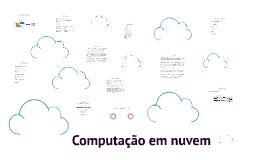Copy of Computação em nuvem