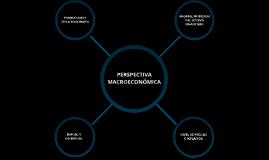 Copy of Perspectiva Macroeconómica
