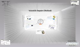 Copy of Scientific Inquiry (Method)