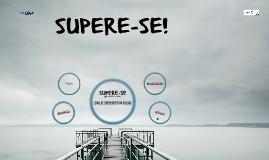 SUPERE-SE