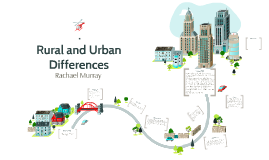 Rural and Urban Differences