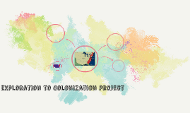 Exploration to Colonization Project