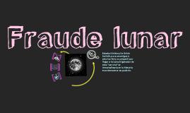 FRAUDE LUNAR