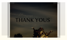 Thank Yous