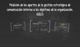 Copy of Copy of Copy of Medición de os aportes de la gestión estratégica de comunica