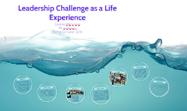 Leadership Challenge as a Life Experience