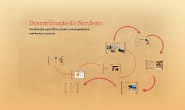 Copy of Desertificação do Nordeste