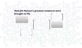 How Jim Hensons greatest creatures were brought to life