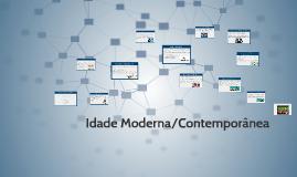 Idade Moderna/Contemporânea