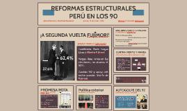 REFORMAS ESTRUCTURALES, PERÚ EN LOS 90
