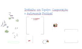 Copy of Copy of CONCEITOS DE TRABALHO EM EQUIPE, COOPERAÇÃO E AUTONOMIA PESSOAL