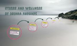 STRESS AND WELLNESS