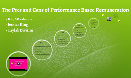 The Pros and Cons of Performance-based Remuneration
