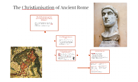 Copy of The Christianisation of Ancient Rome