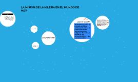 LA MISION DE LA IGLESIA EN EL MUNDO DE HOY
