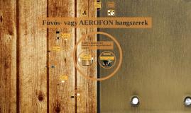 Fúvós vagy Aerofon hangszerek