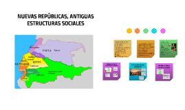 NUEVAS REPÚBLICAS ANTIGUAS ESTRUCTURAS SOCIALES