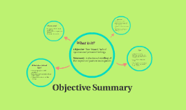 What is Objective Summary?