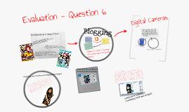Copy of Evaluation - Q6