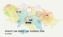 Quality Car Wash - My Business Plan