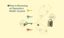 Keys to Becoming an  Expemplary NASIC Analyst