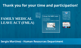 THE MEDICAL LEAVE FAMILY ACT (FMLA) - Short
