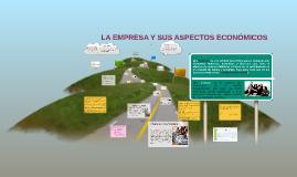 La Emp.y sus Aspectos Economicos