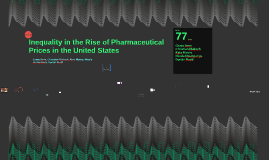 Inequality in the Rise of Pharmaceutical Prices