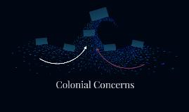 Colonial Concerns