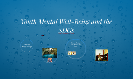 Youth Mental Well-Being and the SDGs