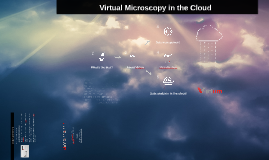 Copy of Virtum: virtual microscopy in the cloud