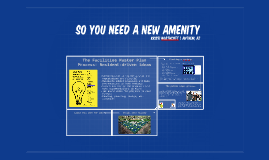 So you have a new amenity