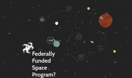 Federally Funded Space Program?