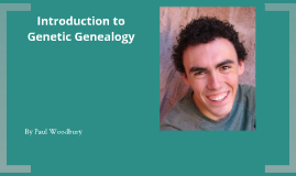 Copy of Introduction to Genetic Genealogy