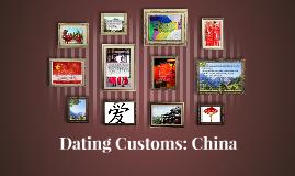 Dating Customs: China