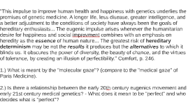 This impulse to improve human health and happiness with gene