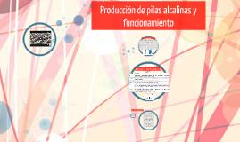 Obtencion del grupo IA, Producción de pilas alcalinas y funcionamiento