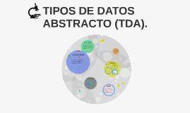 Copy of TIPO DE DATOS ABSTRACTO