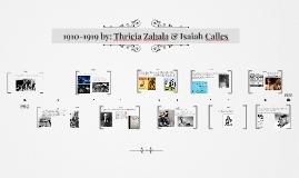 1910-1919 by: Thricia Zabala & Isaiah Calles