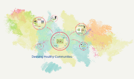 Devising Healthy Communities