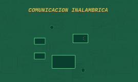 COMUNICACION INALAMBRICA