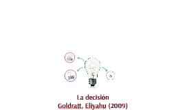 La desición de Goldratt Eliyahu
