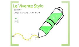 Le Vivente Stylo draft 2