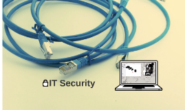 Copy of IT Security